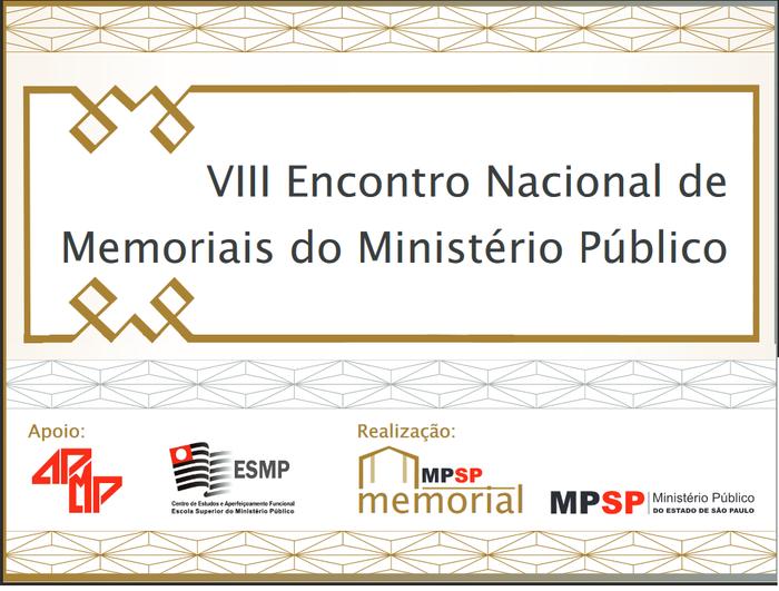 VIII Encontro Nacional de Memoriais do Ministério Público